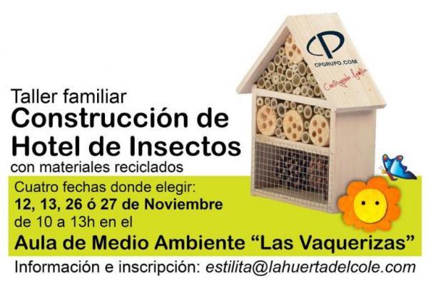 """Taller Familiar """"Construcción de Hotel de Insectos con madera reciclada"""" – Noviembre 2016"""